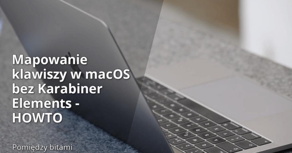 Mapowanie klawiszy w macOS bez Karabiner Elements - obrazek