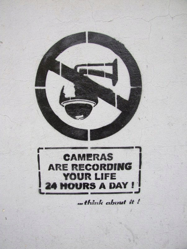 Cameras are recording your life 24 hours a day. Think about it.